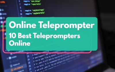 Online Teleprompter – 10 Best Teleprompters Online