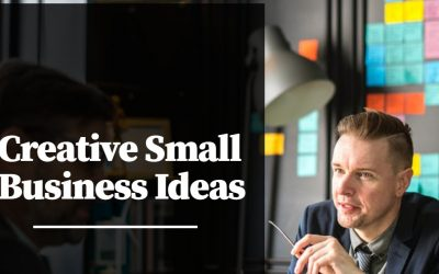 Creative Small Business Ideas